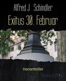 Alfred J. Schindler: Exitus 30. Februar ★★★★★