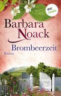 Barbara Noack: Brombeerzeit ★★★