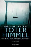 Gilly Macmillan: Toter Himmel ★★★★
