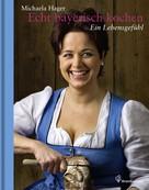 Michaela Hager: Echt bayerisch kochen ★★★★★