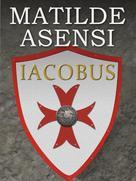 Matilde Asensi: Iacobus