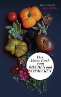 Ruhr Universität Bochum: Das kleine Buch vom Riechen und Schmecken ★★★★★
