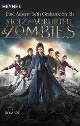 Stolz und Vorurteil und Zombies - Roman