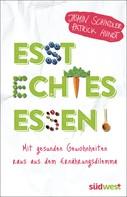 Jasmin Schindler: Esst echtes Essen! ★★★