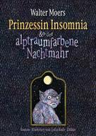 Walter Moers: Prinzessin Insomnia & der alptraumfarbene Nachtmahr ★★★★