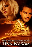 Tina Folsom: Amaury's Hellion (Scanguards Vampires #2) ★★★★★