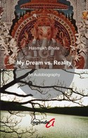 Hasmukh Bhate: My Dream vs. Reality