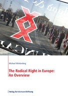 Michael Minkenberg: The Radical Right in Europe: An Overview