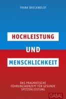Frank Breckwoldt: Hochleistung und Menschlichkeit ★★★★★