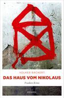 Volker Backert: Das Haus vom Nikolaus ★★★★