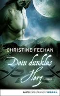 Christine Feehan: Dein dunkles Herz ★★★★