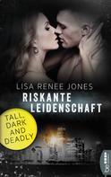 Lisa Renee Jones: Riskante Leidenschaft ★★★★★