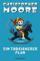 Christopher Moore: Ein todsicherer Plan ★★★★