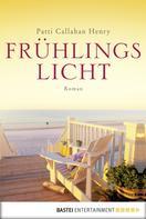 Patti Callahan Henry: Frühlingslicht ★★★★★