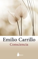 Emilio Carrillo: Consciencia
