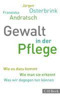 Jürgen Osterbrink: Gewalt in der Pflege ★★★★