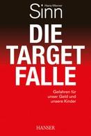 Hans-Werner Sinn: Die Target-Falle ★★★