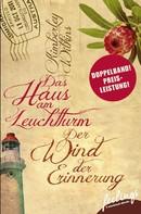 Kimberley Wilkins: Das Haus am Leuchtturm & Der Wind der Erinnerung ★★★★★
