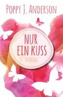 Poppy J. Anderson: Nur ein Kuss ★★★★★