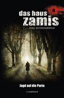 Ernst Vlcek: Das Haus Zamis 8 - Jagd auf die Paria