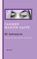 Carmen Martín Gaite: El balneario