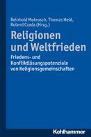 Reinhold Mokrosch: Religionen und Weltfrieden