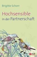 Brigitte Schorr: Hochsensible in der Partnerschaft ★★★