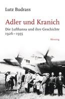 Lutz Budrass: Adler und Kranich ★★★