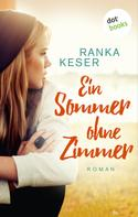 Ranka Keser: Ein Sommer ohne Zimmer ★★★★