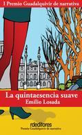Emilio Losada: La quintaesencia suave