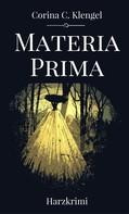 Corina C. Klengel: Materia Prima ★★★★★