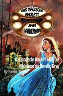Jan Gardemann: Das magische Amulett #59: Die Albträume der Dorothy Gray