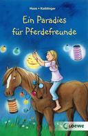 Meike Haas: Ein Paradies für Pferdefreunde ★★★★★