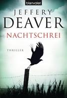 Jeffery Deaver: Nachtschrei ★★★★