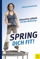 Johannes Roschinsky: Spring dich fit! ★★★