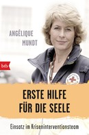 Angélique Mundt: Erste Hilfe für die Seele ★★