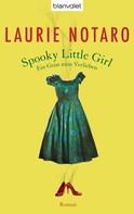 Laurie Notaro: Spooky Little Girl - Ein Geist zum Verlieben ★★★★