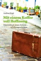 Andrea Heigl: Mit einem Koffer voll Hoffnung ★★★★