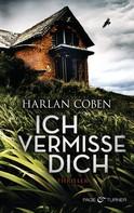 Harlan Coben: Ich vermisse dich ★★★★