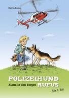 Sylvia Luisa: Polizeihund Rufus, Band 1: Alarm in den Bergen ★★★★