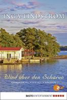 Inga Lindström: Wind über den Schären ★★★★