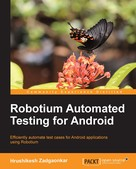 Hrushikesh Zadgaonkar: Robotium Automated Testing for Android