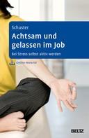 Nadine Schuster: Achtsam und gelassen im Job ★★