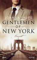 Joanna Shupe: Gentlemen of New York - Hart wie Stahl ★★★★