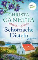 Christa Canetta: Schottische Disteln ★★★★