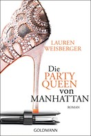 Lauren Weisberger: Die Party Queen von Manhattan ★★★