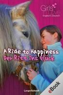 Annette Weber: A Ride to Happiness - Der Ritt ins Glück ★★★★