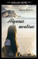 Nuria Rivera: Algunas mentiras ★★★★★
