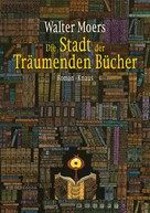 Walter Moers: Die Stadt der Träumenden Bücher ★★★★★