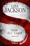 Lisa Jackson: S Spur der Angst ★★★★